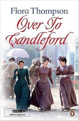 Over to Candleford by Flora Thompson