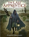 Revenge of the Witch (The Last Apprentice / Wardstone Chronicles, Book 1)