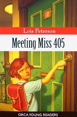 Meeting Miss 405 by Lois Peterson