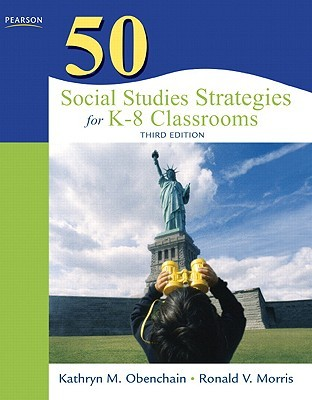 50 Social Studies Strategies for K-8 Classrooms by Kathryn Obenchain