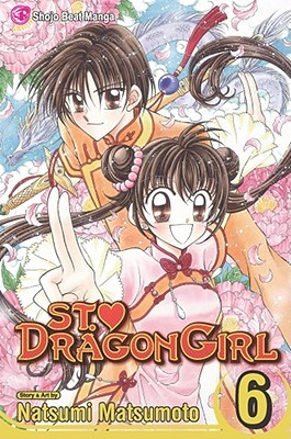 Saint Dragon Girl, Vol. 06 by Natsumi Matsumoto