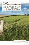 Miniatures and Morals: The Christian Novels of Jane Austen