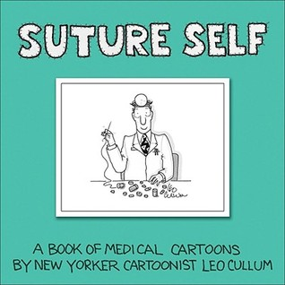 Suture Self by Leo Cullum