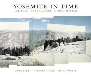 Yosemite in Time by Mark Klett