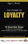 The Power of Loyalty: 10 Essential Steps to Build a Successful Customer Loyalty Strategy
