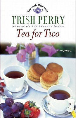 Tea for Two by Trish Perry