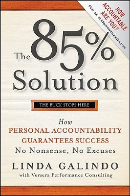 The 85% Solution by Linda A. Galindo