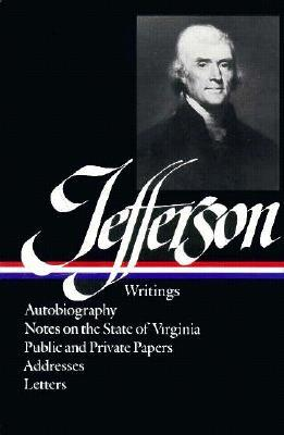 Jefferson: Writings (Library of America #17)