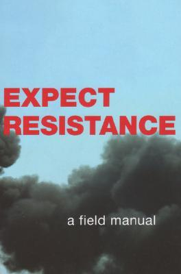 Expect Resistance by CrimethInc.