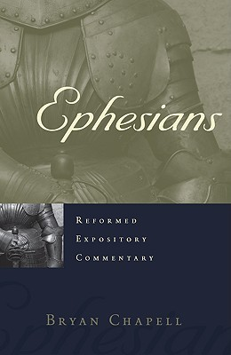 Ephesians (Reformed Expository Commentary)