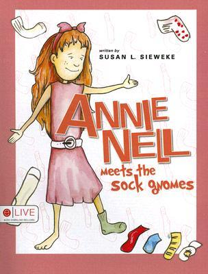 Annie Nell Meets the Sock Gnomes
