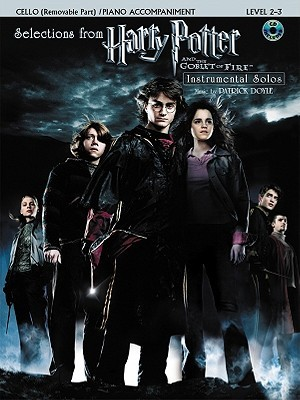 Harry Potter and the Goblet of Fire: Selections Book & CD (Cello & Piano Acc.  Edition)