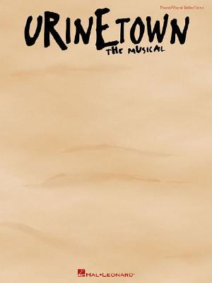 Urinetown: Vocal Selections