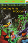 One Day in the Woods by Jean Craighead George