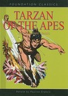 Tarzan Of The Apes (Foundation Classics)
