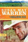 Reclaiming Nick by Susan May Warren