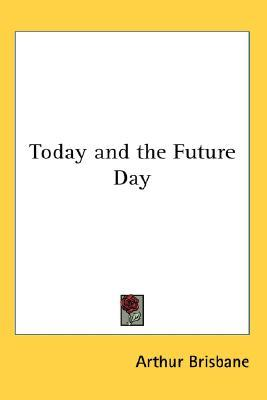 Today and the Future Day