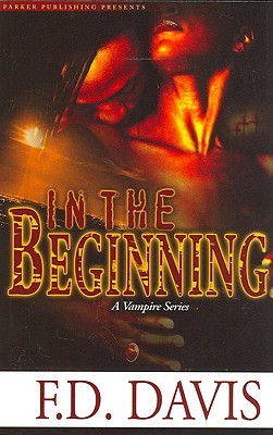 In the Beginning: A Vampire Series