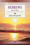 Hebrews: Race to Glory : 13 Studies for Individuals or Groups (A Lifeguide Bible Study)