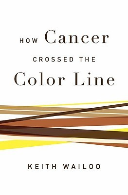 The Strange Career Of Race And Cancer In America