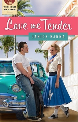 Love Me Tender by Janice Hanna