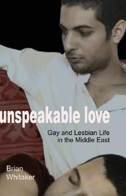 Unspeakable Love by Brian Whitaker