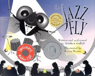 The Jazz Fly by Matthew W. Gollub