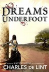 Dreams Underfoot [With Headphones]
