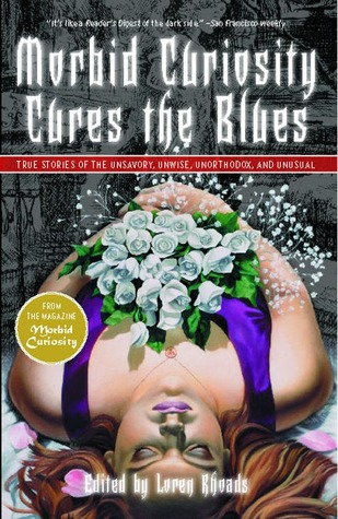 Morbid Curiosity Cures the Blues by Loren Rhoads