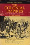 The Colonial Empires from the Eighteenth Century