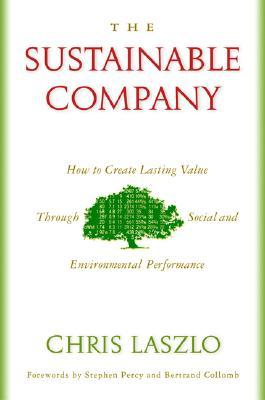 The Sustainable Company: How to Create Lasting Value through Social and Environmental Performance