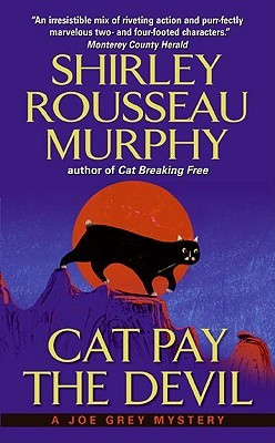 Cat Pay the Devil by Shirley Rousseau Murphy