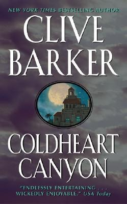 Coldheart Canyon by Clive Barker