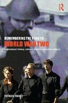 Remembering the Road to World War Two: International History, National Identity, Collective Memory