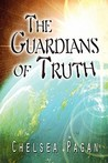 The Guardians of Truth by Chelsea Pagan