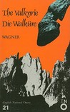 The Valkyrie (Die Walkure): English National Opera Guide 21