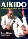 Aikido: The Complete Basic Techniques