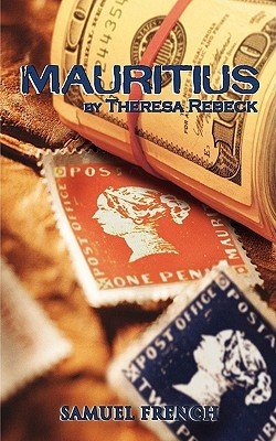 Mauritius by Theresa Rebeck