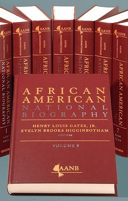 The African American National Biography by Evelyn Brooks Higginbotham