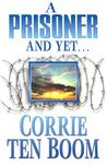 A Prisoner and Yet
