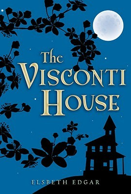 The Visconti House by Elsbeth Edgar