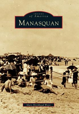 Manasquan  by  Mary Birckhead Ware