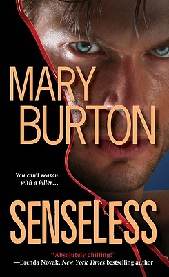 Senseless by Mary Burton
