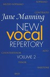New Vocal Repertory: Volume 2