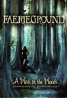 A Wish in the Woods (Faerieground, #1)