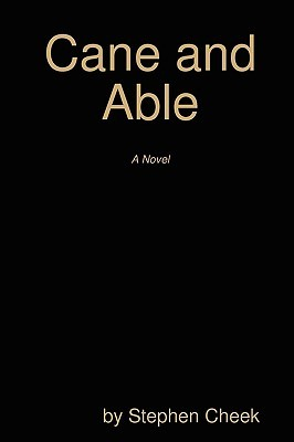 Cane and Able by Stephen Cheek
