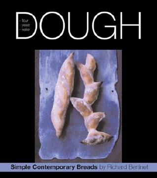 Dough: Simple Contemporary Breads [With DVD]