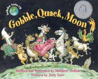 Gobble, Quack, Moon [With Audio CD] by Matthew W. Gollub