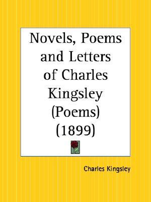 Poems: Novels, Poems and Letters of Charles Kingsley