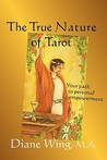 The True Nature of Tarot: Your Path to Personal Empowerment